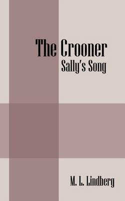The Crooner: Sally's Song