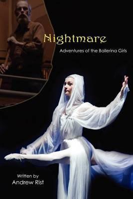 Nightmare Adventures of the Ballerina Girls
