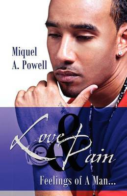 Love & Pain  : Feelings of a Man...