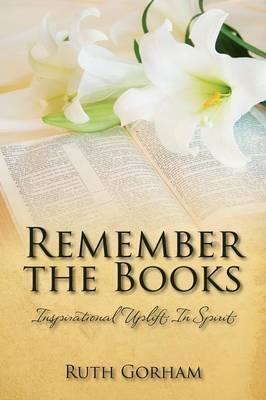 Remember the Books: Inspirational Uplift in Spirit