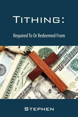 Tithing: Required to or Redeemed from