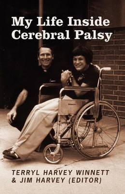 My Life Inside Cerebral Palsy