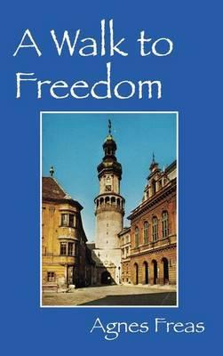 A Walk to Freedom
