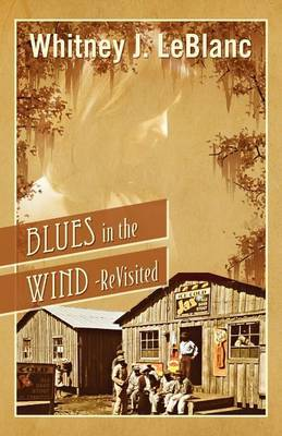 Blues in the Wind-Revisited