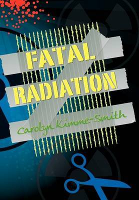 Fatal Radiation