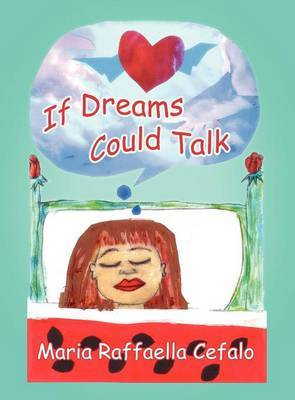 If Dreams Could Talk