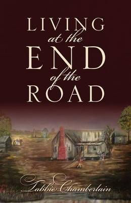 Living at the End of the Road