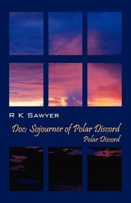 Doc: Sojourner of Polar Discord - Polar Discord