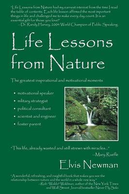 Life Lessons from Nature: Motivational Speaker, Military Strategist, Political Advisor, Scientist & Engineer, Foster Parent