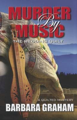 Murder by Music: The Wedding Quilt