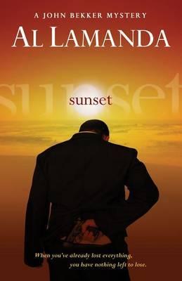 Sunset: A John Bekker Mystery