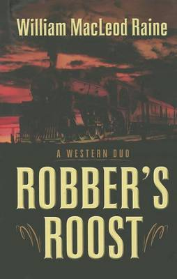 Robber's Roost: A Western Duo