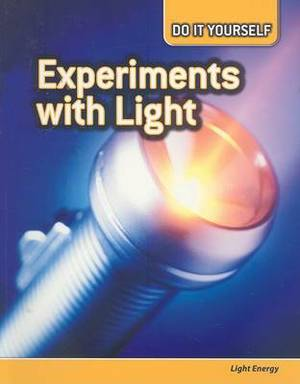 Experiments with Light: Light Energy