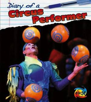 Diary of a Circus Performer