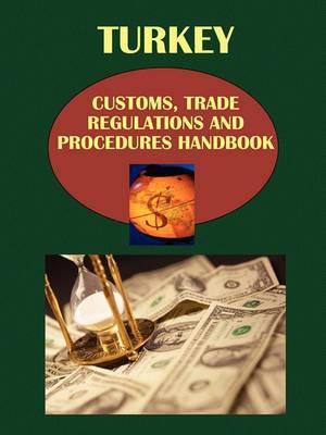 Turkey Customs, Trade Regulations and Procedure Handbook