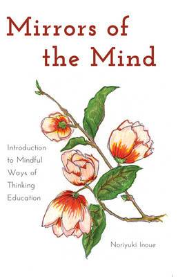 Mirrors of the Mind: Introduction to Mindful Ways of Thinking Education