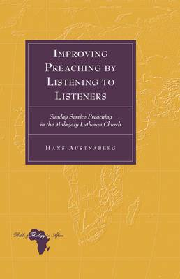 Improving Preaching by Listening to Listeners: Sunday Service Preaching in the Malagasy Lutheran Church