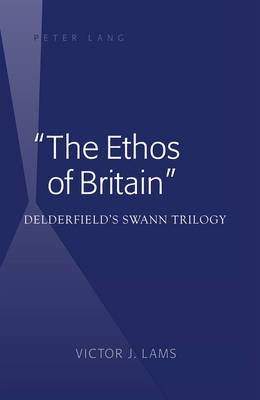 The Ethos of Britain : Delderfield's Swann Trilogy