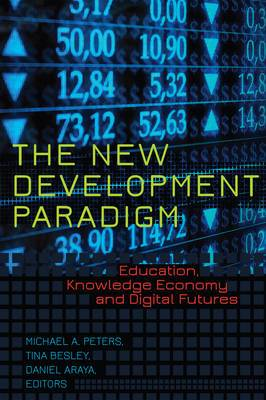 The New Development Paradigm: Education, Knowledge Economy and Digital Futures
