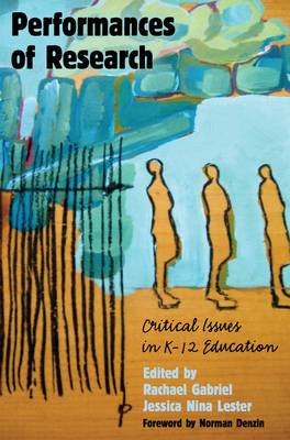 Performances of Research: Critical Issues in K-12 Education