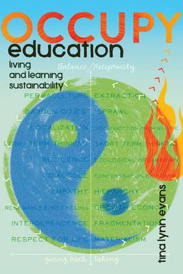 Occupy Education: Living and Learning Sustainability