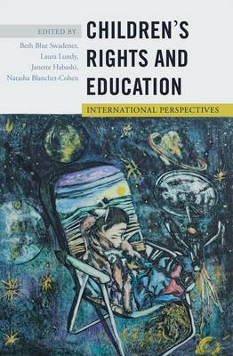 Children's Rights and Education: International Perspectives