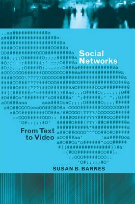 Social Networks: From Text to Video