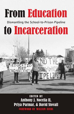 From Education to Incarceration: Dismantling the School-to-Prison Pipeline