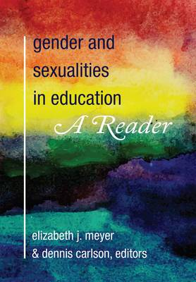 Gender and Sexualities in Education: A Reader