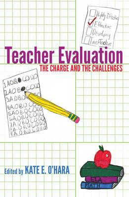 Teacher Evaluation: The Charge and the Challenges