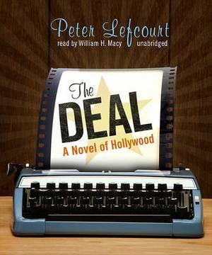 The Deal: A Novel of Hollywood