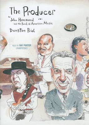 The Producer: John Hammond and the Soul of American Music