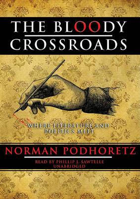The Bloody Crossroads: Where Literature and Politics Meet