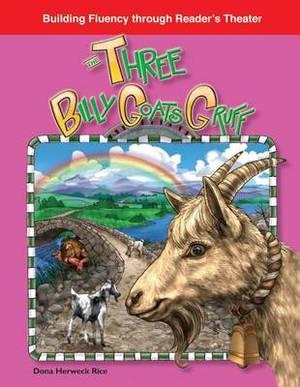 The Three Billy Goats Gruff (Folk and Fairy Tales)