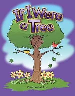 If I Were a Tree (Plants)