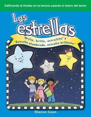 LAS Estrellas (the Stars): Brilla, Brilla, Estrellita y  Estrella Alumbrada, Estrella Brillante  ( Twinkle, Twinkle, Little Star  and  Star Light, Star Bright )