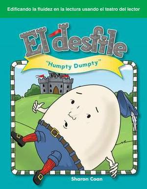 El Desfile  (the Parade): Humpty Dumpty
