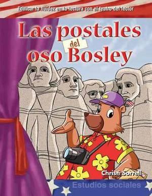 LAS Postales Del Oso Bosley (Postcards from Bosley Bear)
