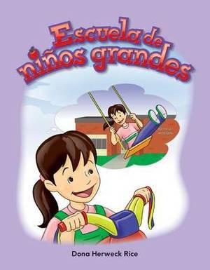 Escuela De Ninos Grandes (Big Kid School)