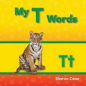 My T Words