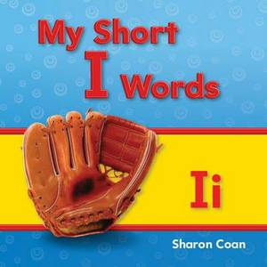 My Short I Words