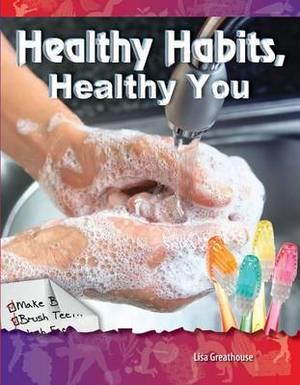 Healthy Habits, Healthy You