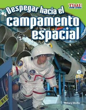 Despegar Hacia El Campamento Espacial (Blast off to Space Camp)