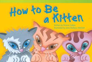 How to Be a Kitten