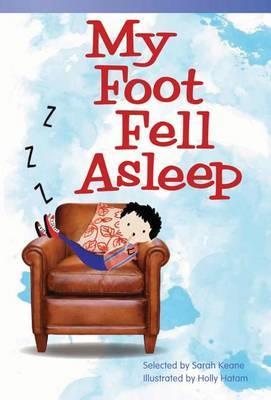 My Foot Fell Asleep (Early Fluent Plus)