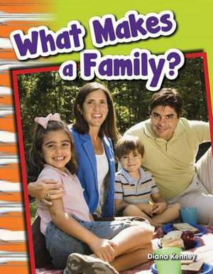 What Makes a Family? (Content and Literacy in Social Studies Grade 1)