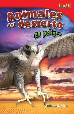 Animales Del Desierto En Peligro (Endangered Animals of the Desert)