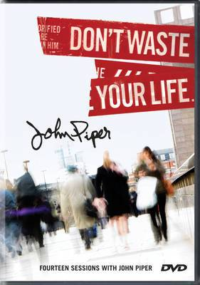 Don't Waste Your Life Teaching DVD: Fourteen Sessions with John Piper
