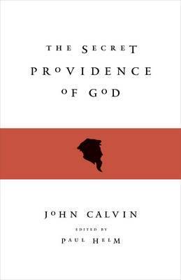 The Secret Providence of God