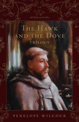 The Hawk and the Dove Trilogy